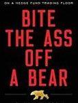 bite-the-ass-off-a-bear-cover